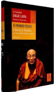 el mundo fisico Su Santidad el Dalai Lama